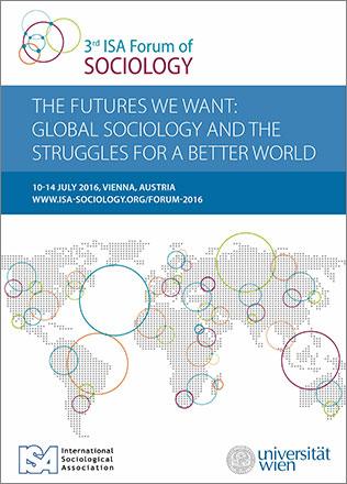 The Futures We Want: Global Sociology and the Struggles For a Better World